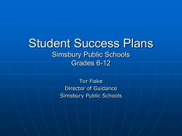 Student Success Plans Simsbury Public Schools