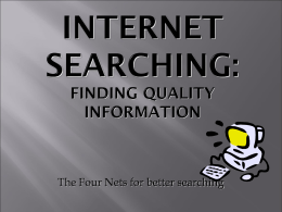 Four NETS for Searching