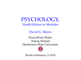 PSYCHOLOGY (9th Edition) David G. Myers