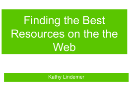 Finding the Best Resources on the the Web