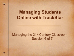 Managing the 21st Century Classroom