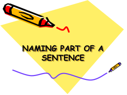 NAMING PART OF A SENTENCE