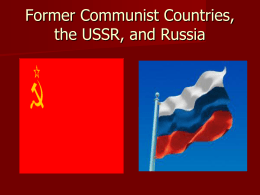 Former Communist Countries and Russia