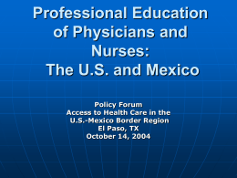 Professional Education of Physicians and Nurses: The US and Mexico