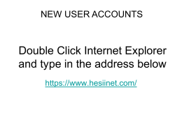 Double Click Internet Exployer and type in the