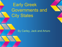 Early Greek Governments - MrsCarey9H