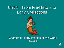 Unit 1: From Pre-History to Early Civilizations