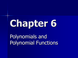 Chapter 6 polynomials 2007