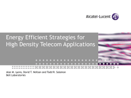 Energy Efficient Strategies for High Density Telecom Applications