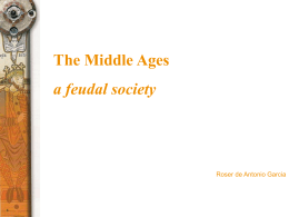 The Middle Ages a feudal society