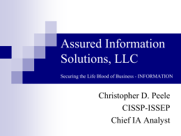 Assured Information Solutions, LLC Securing the Life Blood of