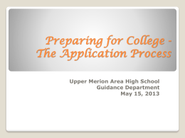 Preparing for College - Upper Merion Area School District