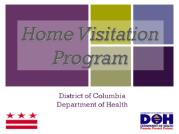 Home Visitation Program +