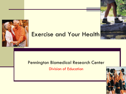 Physical activity - Pennington Biomedical Research Center
