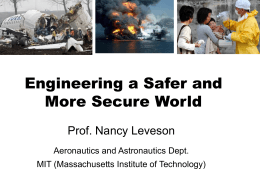 Engineering a Safer and More Secure World