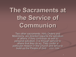 The Sacraments at the Service of Communion