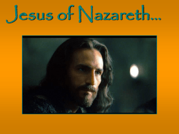 Jesus of Nazareth…