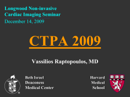 12/14/09 VRaptopoulos - Pulmonary Embolism and CT