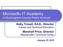 Microsoft IT Academy Presentation January 10, 2012
