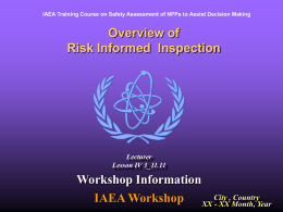 Risk informed inspection
