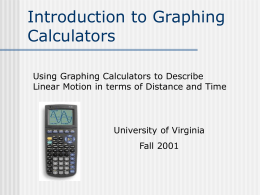Introduction to Graphing Calculators: Using Graphing Calculators to