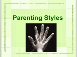 CP-Parenting Styles ppt