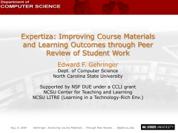 Expertiza: Improving Course Materials and Learning Outcomes