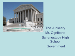 The Judiciary - Mr. Ognibene`s AP Government Page
