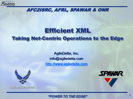 Efficient XML briefing: Taking Net-Centric Operations to