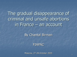 "The gradual disappearance of ""criminal and unsafe abortions"""