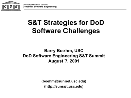 Dr. Barry Boehm - Center for Systems and Software Engineering