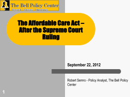 The Affordable Care Act – After the Supreme Court Ruling