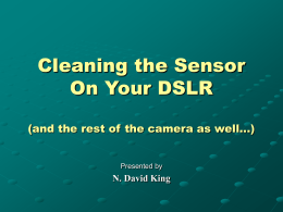 Cleaning the Sensor On Your DSLR