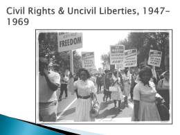 5. Civil Rights and Uncivil Liberties (Ch. 29)
