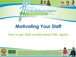 PPT - Florida`s Positive Behavior Support Project