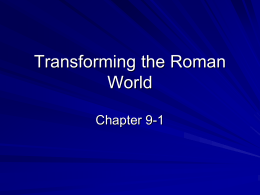 Transforming the Roman World