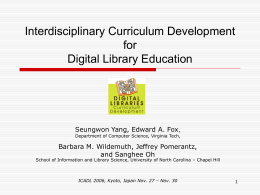 ICADL06slides-DLcurric-final - Digital Library Curriculum Project