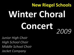 Junior High Choir - New Riegel Music Department