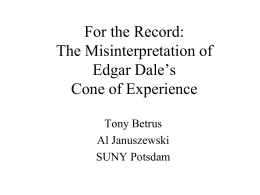 The Misinterpretation of Edgar Dale`s Cone of Experience