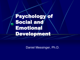 Psychology of Social and Emotional Development Psychology 341N