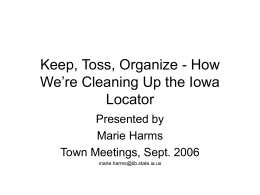 Keep, Toss, Organize - How We`re Cleaning Up the Iowa Locator