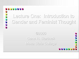 Lecture One: Introduction to Gender and Feminist Thought