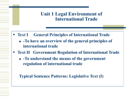 To have an overview of the general principles of international trade