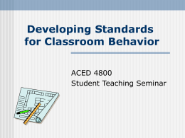 Chapter 7 Developing Standards for Classroom Behavior