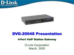DVG-2004S Presentation - D-Link