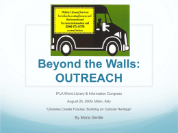 Beyond the Walls: OUTREACH