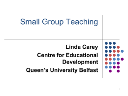 Session 3: Small Group Teaching