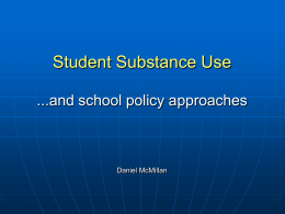 Dan Substance Use and Schools presentation