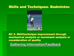 Skills and Techniques- Badminton KC 2- Skill/technique