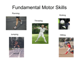 a powerpoint presentation on Fundamental Motor Skills